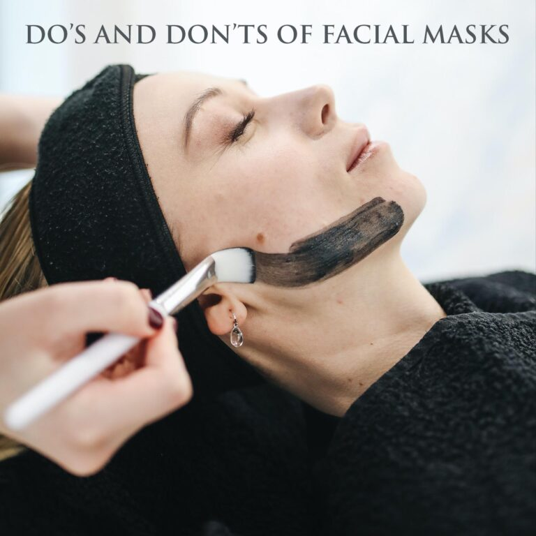 Read more about the article DO'S AND DON'TS OF FACIAL MASKS